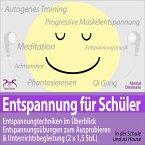 Entspannung für Schüler: Entspannungstechniken im Überblick und zum Ausprobieren & Unterrichtsbegleitung (2 x 1,5 Std.) (MP3-Download)