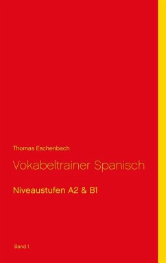 Vokabeltrainer Spanisch (eBook, ePUB)