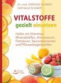 Vitalstoffe gezielt einsetzen (eBook, ePUB)