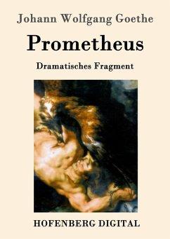 Prometheus (eBook, ePUB) - Goethe, Johann Wolfgang