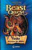 Tusko, Herrscher der Wälder / Beast Quest Bd.17 (eBook, ePUB)
