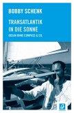 Transatlantik in die Sonne (eBook, ePUB)