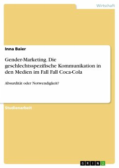 Gender-Marketing. Die geschlechtsspezifische Kommunikation in den Medien im Fall Fall Coca-Cola