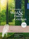 Das Kosmos Wald- und Forstlexikon (eBook, PDF)