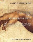Theologie für Schwergläubige (eBook, ePUB)