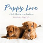 Puppy Love: A Book of Dog Lovers for Dog-Lovers