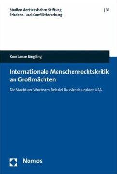 Internationale Menschenrechtskritik an Großmächten - Jüngling, Konstanze