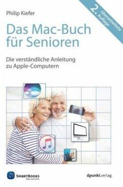 Das Mac-Buch für Senioren - Kiefer, Philip