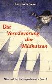 Die Verschwörung der Wildkatzen