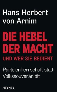 Die Hebel der Macht (eBook, ePUB) - Arnim, Hans Herbert von