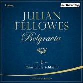 Tanz in die Schlacht / Belgravia Bd.1 (MP3-Download)