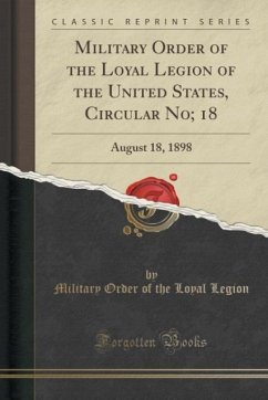 Military Order of the Loyal Legion of the United States, Circular No; 18