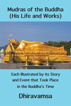 Mudras of the Buddha (His Life and Works) - Dhiravamsa, Vichitr