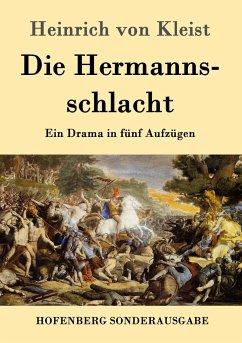 Die Hermannsschlacht - Kleist, Heinrich von