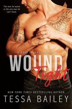 Wound Tight (eBook, ePUB)