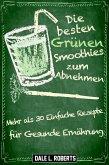 Die besten Grünen Smoothies zum Abnehmen (eBook, ePUB)