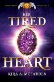 Her Tired Heart (Frendyl Krune Origins, #4) (eBook, ePUB)
