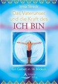 Das Vaterunser und die Kraft des ICH BIN (eBook, ePUB)