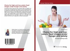 Choice for high and low-caloric food images under hunger and satiety