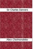 Sir Charles Danvers (eBook, ePUB)