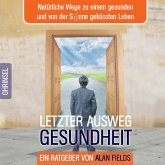 Letzter Ausweg Gesundheit, 3 Audio-CDs