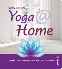 Yoga @ home - Hirschi, Gertrud