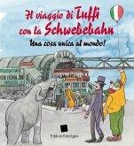 Il viaggio di Tuffi con la Schwebebahn (Italienische Ausgabe)
