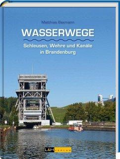 Wasserwege - Baxmann, Matthias