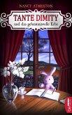Tante Dimity und das geheimnisvolle Erbe / Tante Dimity Bd.1 (eBook, ePUB)
