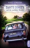 Tante Dimity und der unerhörte Skandal / Tante Dimity Bd.3 (eBook, ePUB)