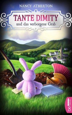 Tante Dimity und das verborgene Grab / Tante Dimity Bd.4 (eBook, ePUB) - Atherton, Nancy