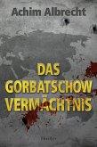 Das Gorbatschow Vermächtnis (eBook, ePUB)