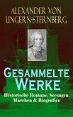 Gesammelte Werke: Historische Romane, Seesagen, Märchen & Biografien (eBook, ePUB)