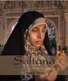 Sultana, een roman van het Moorse Spanje (eBook, ePUB)