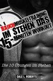 Bauchmuskeltraining im Stehen - Das 15-Minuten Workout (eBook, ePUB)