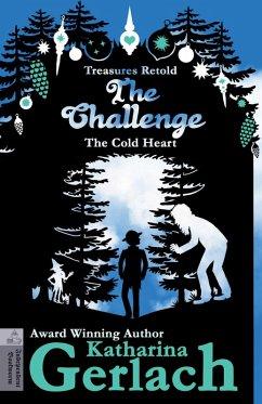 The Challenge (The Cold Heart) (eBook, ePUB) - Gerlach, Katharina