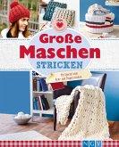 Große Maschen stricken (eBook, ePUB)