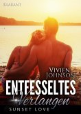 Entfesseltes Verlangen - Sunset Love. Erotischer Roman (eBook, ePUB)