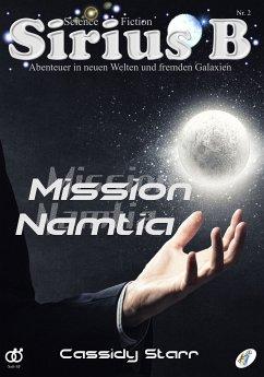 Sirius B - Abenteuer in neuen Welten und fremden Galaxien (eBook, ePUB) - Starr, Cassidy
