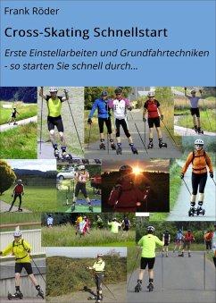 Cross-Skating Schnellstart (eBook, ePUB) - Röder, Frank