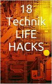 18 Life Hacks die dich begeistern (eBook, ePUB)