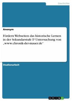 Fördern Webseiten das historische Lernen in der Sekundarstufe I? Untersuchung von