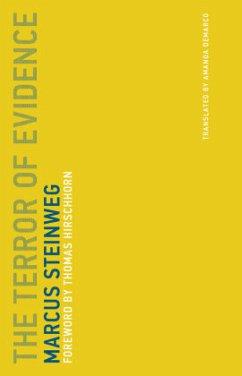 The Terror of Evidence - Steinweg, Marcus