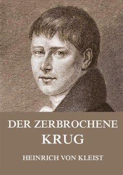 Der zerbrochene Krug - Kleist, Heinrich von