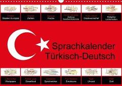 Sprachkalender Türkisch-Deutsch (Wandkalender 2017 DIN A3 quer)