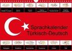 Sprachkalender Türkisch-Deutsch (Wandkalender 2017 DIN A4 quer)