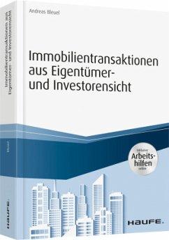 Immobilientransaktionen aus Eigentümer- und Investorensicht - inkl. Arbeitshilfen online - Bleuel, Andreas