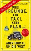 DuMont Welt-Menschen-Reisen Leseprobe Drei Freunde, ein Taxi, kein Plan (eBook, ePUB)