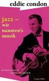 Jazz - wir nannten's Musik (eBook, ePUB)