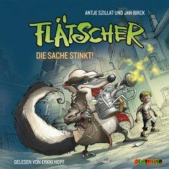 Die Sache stinkt / Flätscher Bd.1 (MP3-Download) - Szillat, Antje